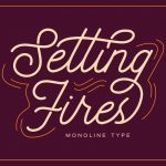 Setting Fires Typeface by dharmas