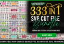 89% Off – Impressive 333 in 1 SVG Cut File Bundle (Commercial License)