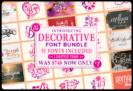 99% Off – Decorative Font Bundle of 51 Premium Fonts