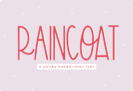 Free Raincoat Font by KA Designs – Personal & Commercial Use