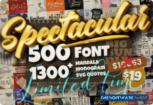 99% Off on Spectacular Collection Big Bundle: 500 Premium Fonts + 1309 Premium Graphics