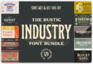 94% Off – The Rustic Industry Font Bundle of 29 hard working typefaces – Extended Commercial License